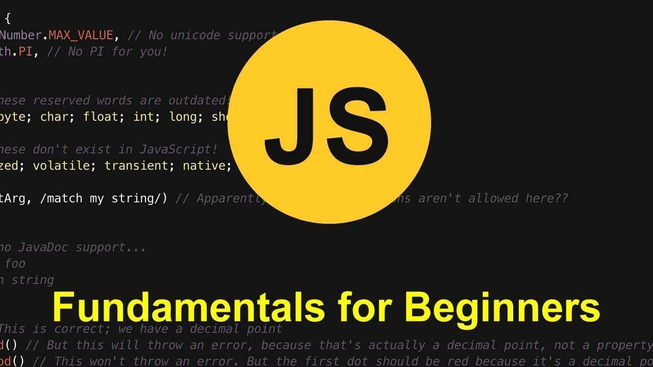 The Fundamentals of JavaScript